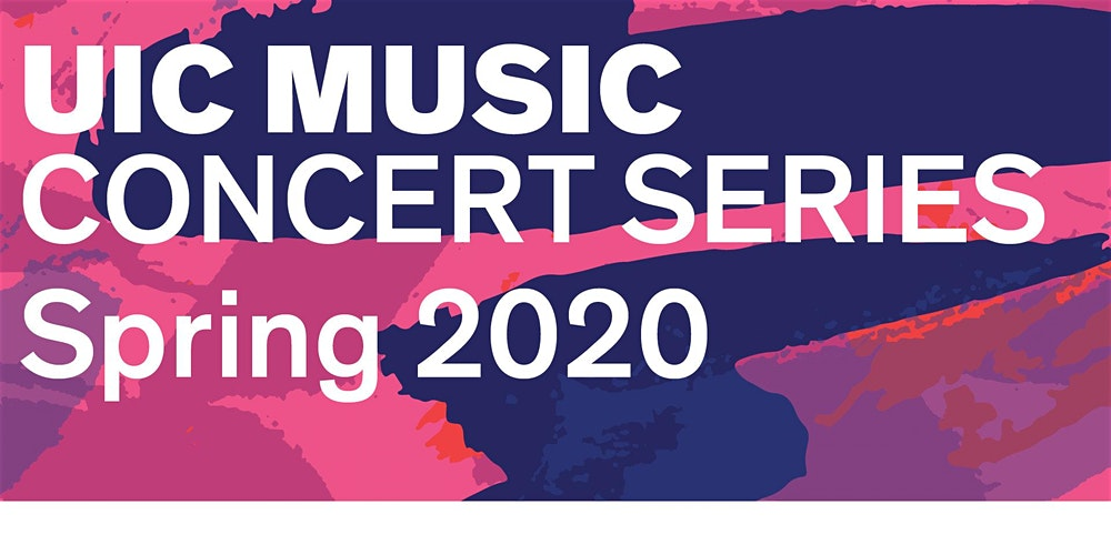 Official UIC Music Spring 2020 Concert Series poser. Blue/pink abstract with white text that says